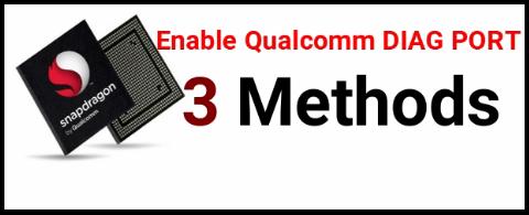 Enable Qualcomm Diagnostic Mode