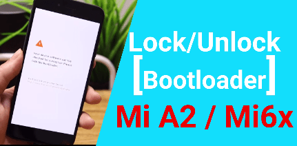 How To Unlock Bootloader Of Mi A2 / Mi 6X Using Fastboot Command