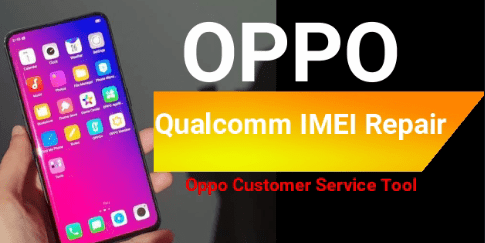 Repair Oppo Qualcomm IMEI Using Oppo Service Tool - 99Media Sector