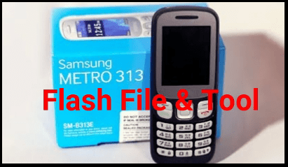 How To Flash Samsung B313E Flash File without Box [Flash file & Tool