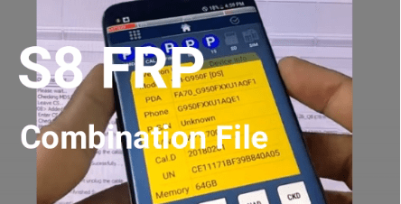 Bypass Samsung S8 SM G950F FRP Using Combination File