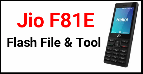 Jio F81e Flash File