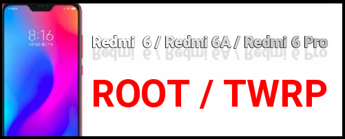 Install TWRP Recovery On Redmi 6A