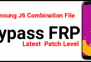 Samsung J6 FRP Bypass Using Combination File