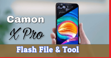 Tecno CA8 Flash File And Tool [Stock ROM] |Tecno Camon X Pro