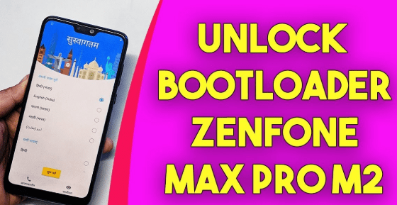Unlock Bootloader Of ASUS Zenfone Max Pro M2 Without