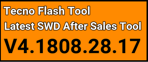 Latest Version] Download Tecno Flash Tool V4 1808 28 17 Free