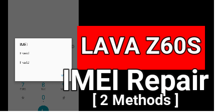 Lava Z60S IMEI Repair |Lava Z60s Database File | Lava Z60s IMEI Tool