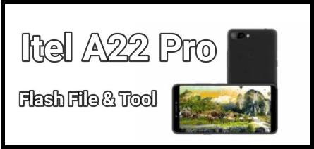 Itel A22 Pro Flash File