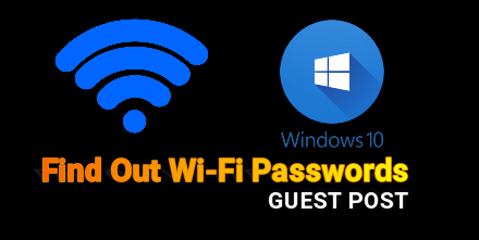 Find Out Wi-Fi Passwords On Windows 10