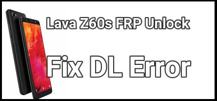 Lava Z60s FRP Unlock