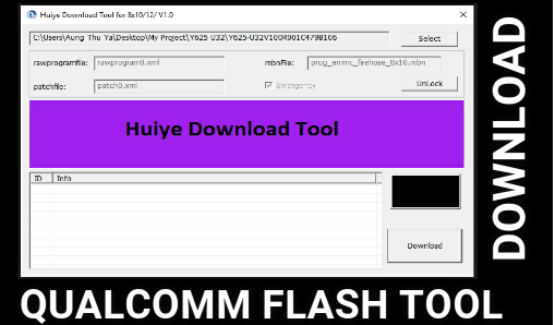Download Huiye Download Tool – Qualcomm Flash Tool [ All