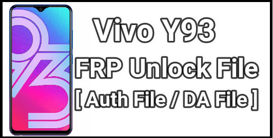 How To Bypass Vivo Y93 FRP Using Sp Flash Tool - 99Media Sector
