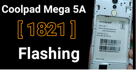 Flash Coolpad Mega 5A 1821 Stock ROM [ GUIDE ] - 99Media Sector