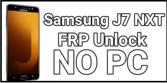 Samsung J7 Nxt FRP Unlock Without Pc [ Oreo 8 1 ] - 99Media