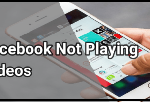 Facebook Not Playing Videos On iPhone