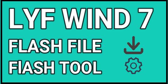 Lyf Wind 7 Flash File