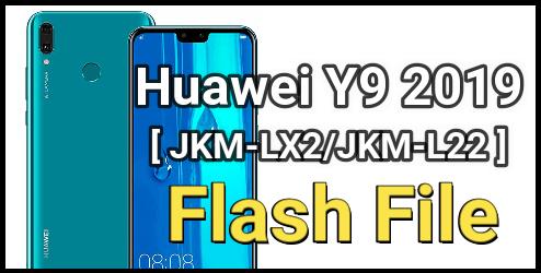 Flash Huawei Y9 2019 JKM-LX2/JKM-L22