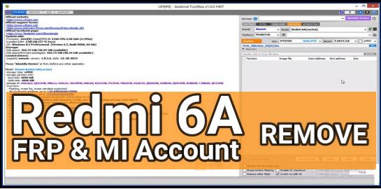 Remove Mi Account In Redmi 6A With UFI Box