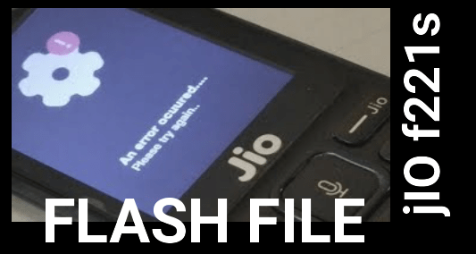 JIO F221S Flash File