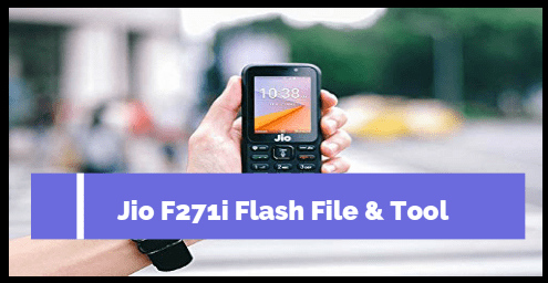 Jio F271i Flash File