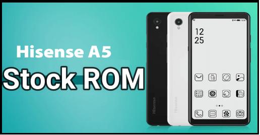Install Stock ROM On Hisense A5