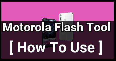 Flash Motorola Stock Rom Using RSD Lite Flash Tool