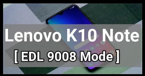 Lenovo K10 Note Test Points For EDL
