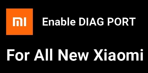 Diag Port Enable For New Xiaomi Phones