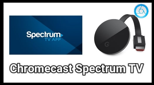 Spectrum TV On Chromecast