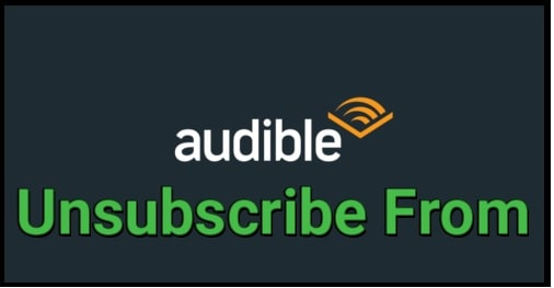 Unsubscribe from Audible