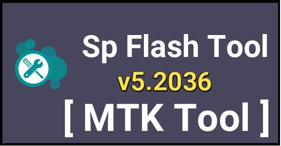 Download Sp Flash Tool v5.2036