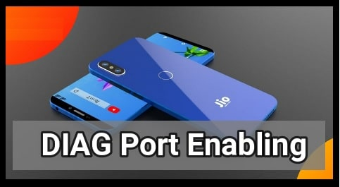 Enable DIAG Port In Jio Phones