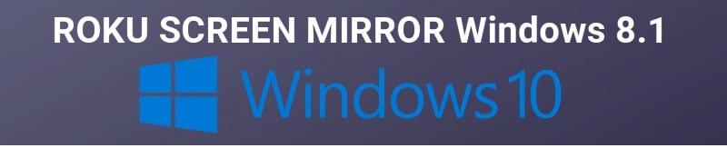 Screen Mirroring on Roku From windows 10 pc