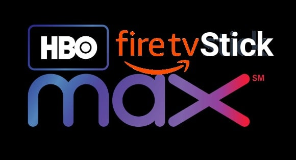 Watch HBO max On FireStick