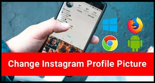 Change Instagram Profile Picture