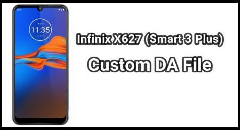 Infinix X627 Tested DA File