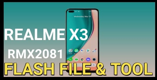 Realme X3 RMX2081 Stock ROM