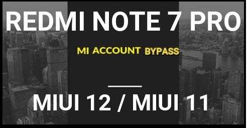 Redmi Note 7 Pro Mi Account Unlock