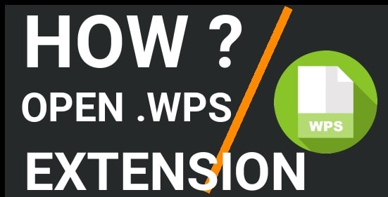 How To Open WPS File On Windows 10