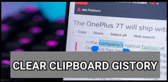 How To Clear Clipboard Android Phone