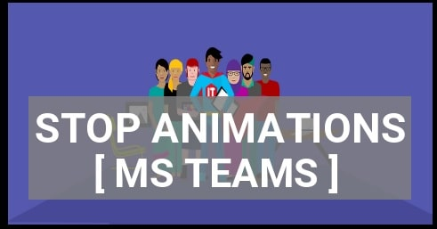Disable Animations In Microsoft Teams