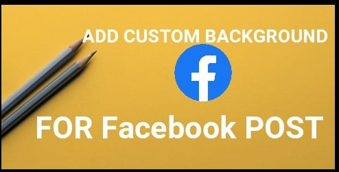 Add Custom Background On Facebook Post
