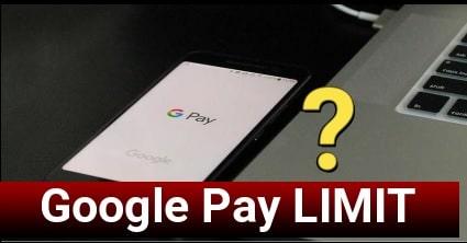Google Pay UPI Limit