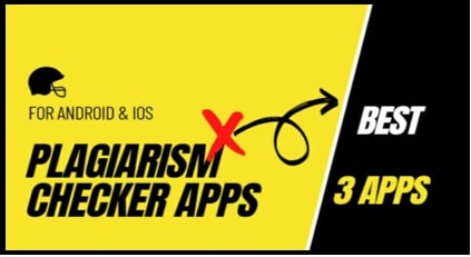 plagiarism checker apps for android and ios